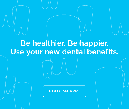 Be Heathier, Be Happier. Use your new dental benefits. - Sierra Lakes Dental Group and Orthodontics